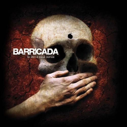 barricada_la_tierra_esta_sorda